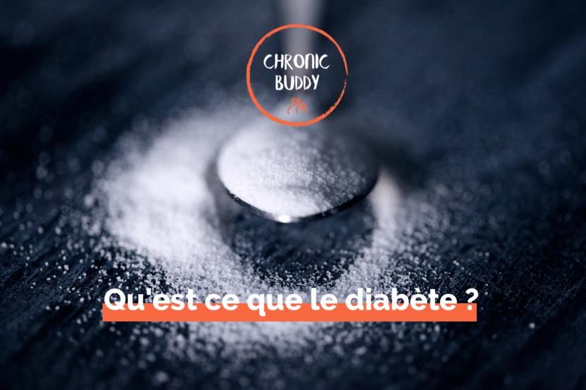 Cuillière à café remplie de sucre blanc, avec le logo de chronic buddy et la phrase : qu'est ce que le diabète ?